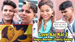 Love Aaj Kal 2 Film ANGRY Review | Gaiety Galaxy | Audience Dissappoint | Sara Ali Khan, Kartik