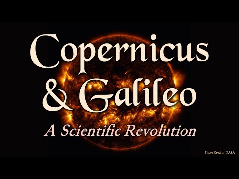Copernicus and Galileo: A Scientific Revolution