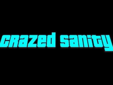 Crazed Sanity