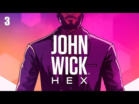John Wick Hex | Approach (P3) |