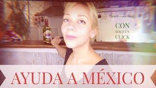 Ayuda a México, es gratis ! Las víctimas del temblor del 19 de septiembre te necesitan ! (VOSTF)