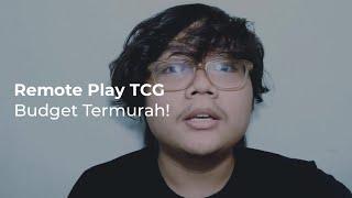 Remote Play TCG Budget Termurah!