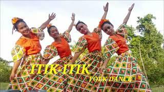 ITIK-ITIK (Folk Dance)