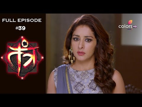 Tantra - 25th January 2019 - तंत्र - Full Episode