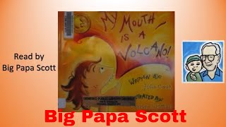 Read Aloud! My Mouth is a Volcano! by Julia Cook