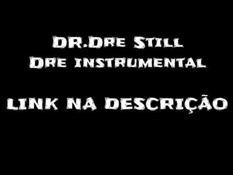 Dr.dre still dre instrumental + download