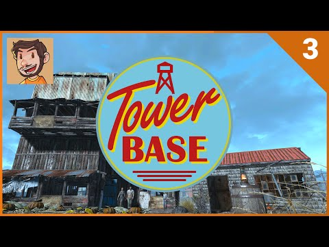 Settlement Builder Tycoon - Tower Base - Part 3 (Fallout 4)