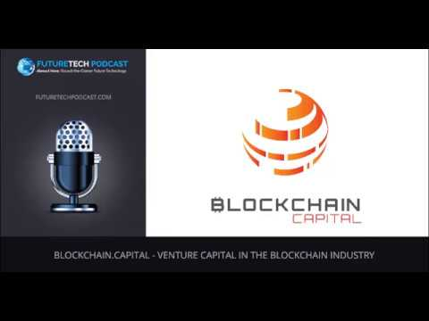 Blockchain capital   Venture Capital in the Blockchain Industry