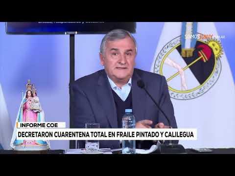 Decretaron Cuarentena Total En Fraile Pintado Y Calilegua | Somos Jujuy