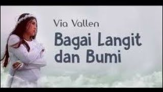 Download Video BAGAI LANGIT DAN BUMI - VIA VALLEN - KARAOKE DANGDUT KOPLO -[VIDEO LIRYC] MP3 3GP MP4