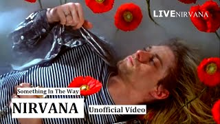 Nirvana - Something In The Way   Unofficial Vídeo