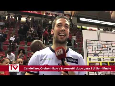 Candellaro, Grebennikov e Lorenzetti dopo gara 2 di semifinale Play Off a Civitanova