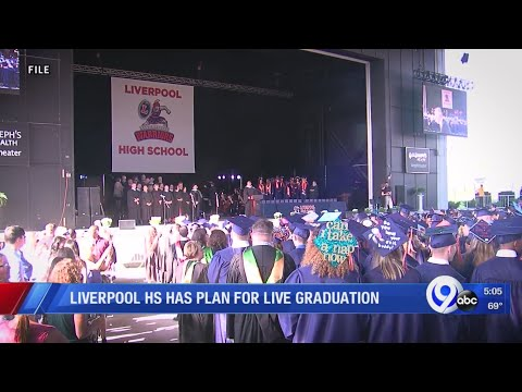 Liverpool High School has plan for live graduation