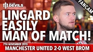 Lingard Easily Man of the Match! |  Manchester United 2-0  West Bromwich Albion | FANCAM