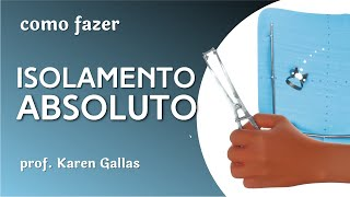 Isolamento Absoluto (Rubber Dam Placement)