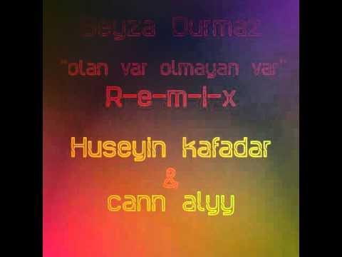 Olan var olmayan var - Remix