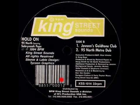 Hold On (95 North Metro Dub) - 95 North Featuring Sabrynaah Pope - King Street Sounds (Side B2)