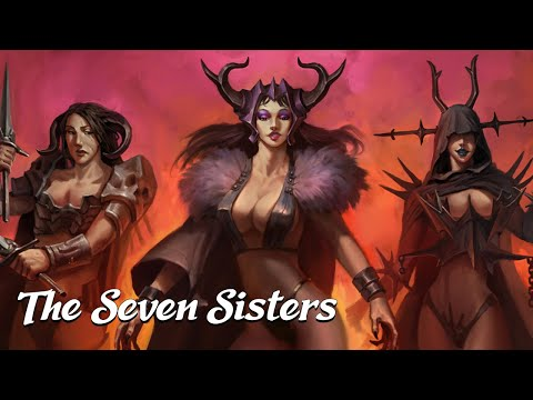 The Seven Sisters of the Underworld [Testament of Solomon] (Angels & Demons Explained)