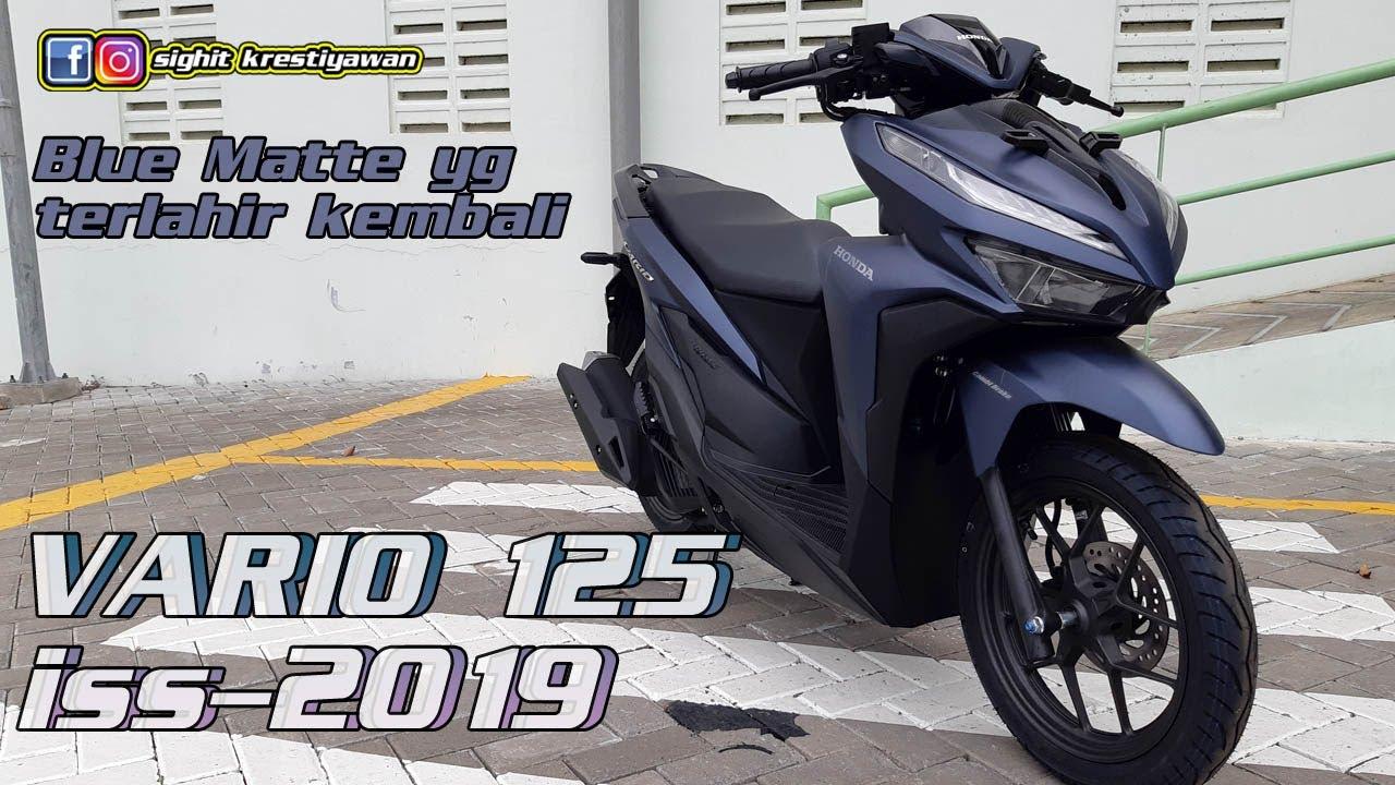 Review Honda Vario 125 Iss Warna Terbaru Matte Blue 2019 Youtube