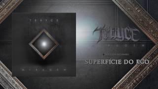 Trayce – Superfície do Ego