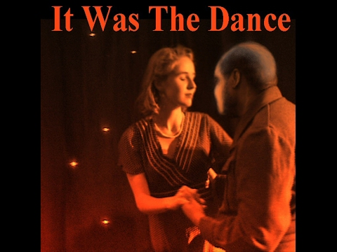 IT WAS THE DANCE