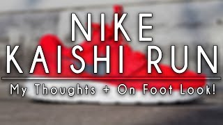 New Nike Kaishi Run! | My Thoughts + On Foot Look!