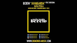 BCREW (Demonio & Furio Đunta) - Avangarda feat. Reksona (2011 | Produced by: Coby)