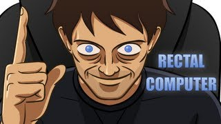 Repeat youtube video Rectal Computer