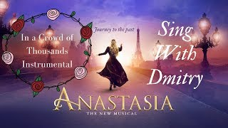 In a Crowd of Thousands instruemtnal with Dmitry's part - Anastasia the Musical | Winnie Su