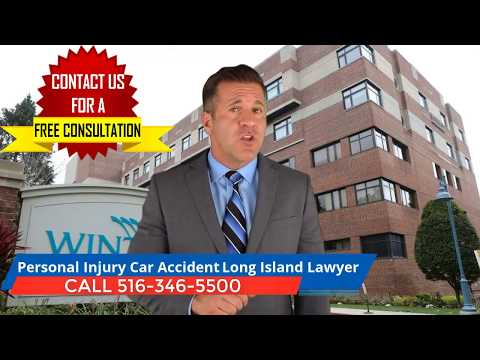Personal Injury Car Accident Lawyer Winthrop University Hospital NY