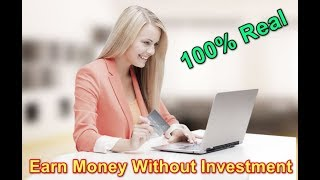 Earn money online without investment ...