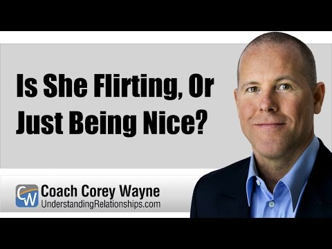 Is She Flirting, Or Just Being Nice?