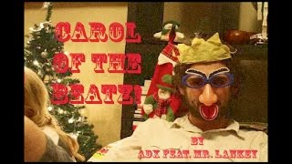 Carol of the Beatz! (Carol of the Bells Remix by ADX Feat. Mr. Lankey)