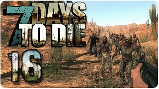 7 Days To Die ► 16 ◄ The Stand