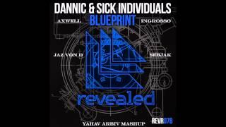 Download lagu DannicS I vs Jaz VonSebjak vs AxwellIngrosso Rave Blueprint Into The Wild MP3