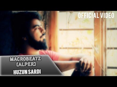 MacroBeatz [ Alper ] - Hüzün Sardi (Official Video)