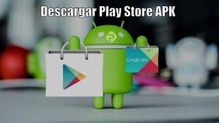 Descargar Play Store 2018 (APK) - Play Store Gratis para Apps y Juegos