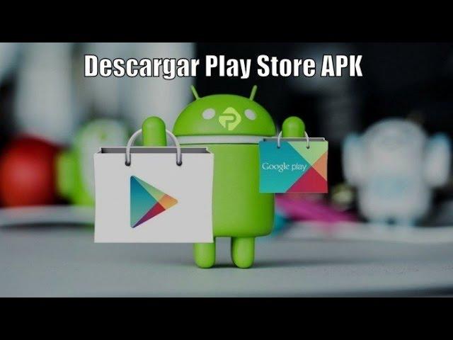 descargar google play store apk