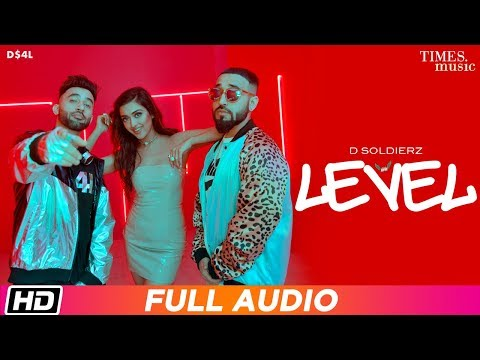 level-|-d-soldierz-|-full-audio-song-|-gayatri-bhardwaj-|-latest-punjabi-song-2019