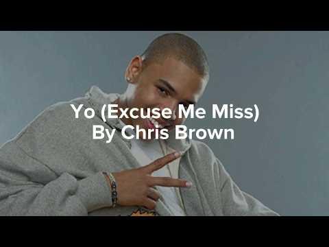 Chris Brown-Yo (Excuse Me Miss)(Lyrics)