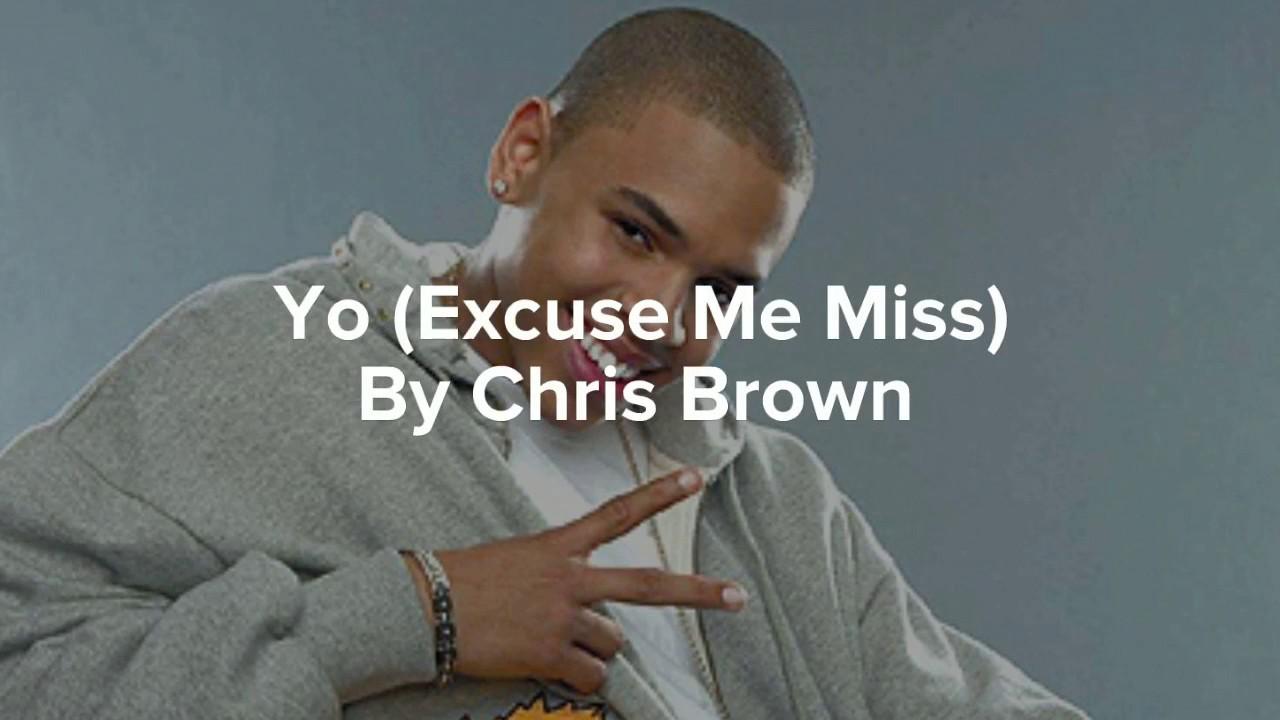 Yo (Excuse Me Miss) Lyrics by Chris Brown (Pop-Up Version)