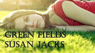 추억의 팝송명곡-Green Fields(Susan Jacks)