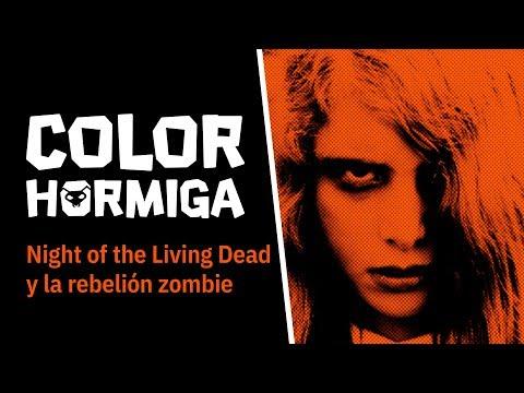 COLOR HORMIGA #6: Night of the Living Dead y la rebelión zombie