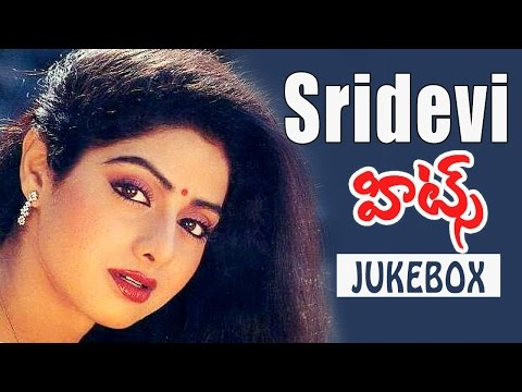 Non Stop Sridevi Best Back 2 Back Video Songs Jukebox