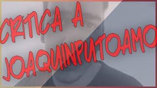Crítica a JoaquinPutoAmo   LA RECETA MÁGICA