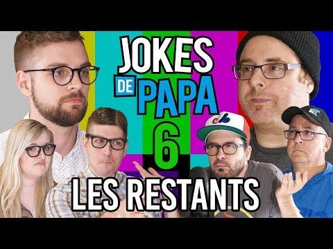 Jokes de Papa 6 : Les Restants (ESSAYE DE PAS RIRE #FAIL)