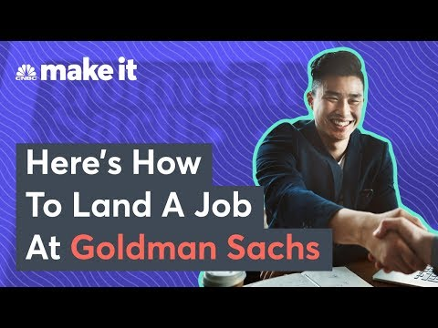 How To Get A Job At Goldman Sachs