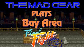 Final Fight: Bay Area (Something Putrid by the Bay)