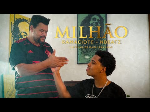 Ramaciote - MILHÃO [Prod.NBEATZ] - Clipe Oficial