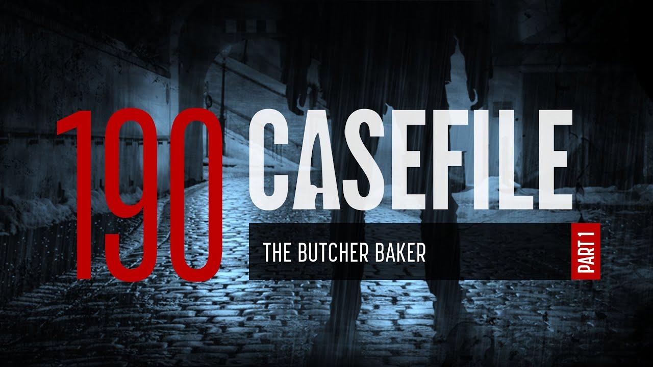 Download Case 190: The Butcher Baker (Part 1)